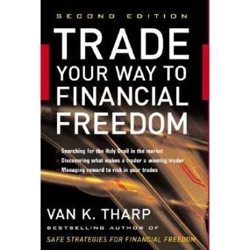 Ван Тарп, Трейдинг – ваш путь к финансовой свободе